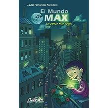 El mundo de Max: La ciencia para todos (Voces/ Ensayo nº 90)