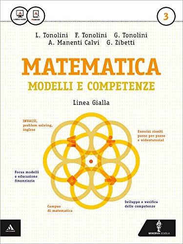 Matematica modelli e competenze. Ediz. gialla. Per gli Ist. professionali. Con e-book. Con espansione online: 3