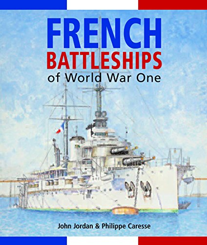 French Battleships of World War One por John Jordan