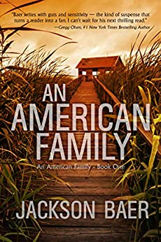 An American Family: A Gripping Contemporary Suspense Drama by [Baer, Jackson]