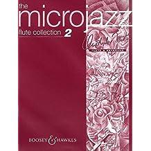 Microjazz Flute Collection Vol. 2. Flöte und Klavier: Easy pieces in popular styles