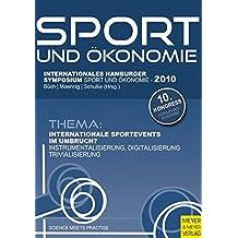 Internationale Sportevents im Umbruch?: Instrumentalisierung, Digitalisierung, Trivialisierung