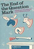 The End Of The Question Mark?