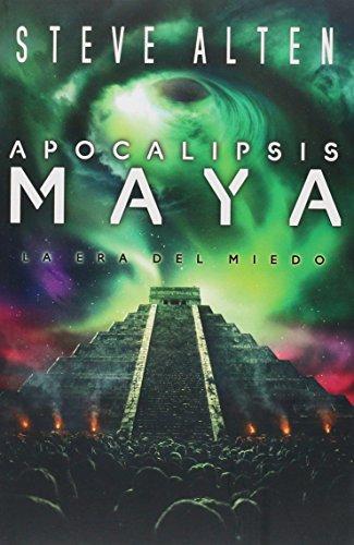 Apocalipsis Maya/Phobos: La era del miedo/Mayan Fear (Domain Trilogy)