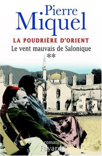 La Poudrière d'Orient, tome 2 : Le Vent mauvais de Salonique
