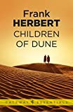 Children Of Dune: The Third Dune Novel (The Dune Sequence Book 3)