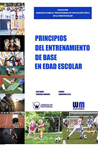 Principios del entrenamiento de base en la edad escolar por José María Cañizares Márquez