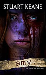 Amy: The Sequel To Charlotte (The Charlotte Chronicles Book 3)
