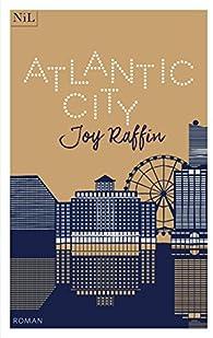 Atlantic City par Joy Raffin