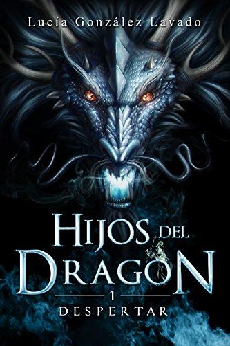 Descargar Libro Hijos del dragon: Despertar de Lucia Gonzalez Lavado