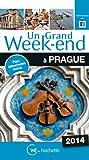 Un Grand Week-End à Prague 2014