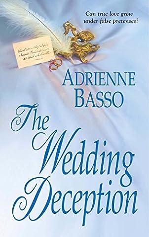 The Wedding Deception (Zebra Historical Romance)