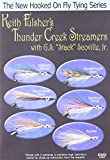 New Hooked on Fly Tying, Keith Fulsher's Thunder Creek Streamers w/ G.S.