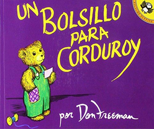 Un Bolsillo Para Corduroy (a Pocket for Corduroy) (1 Paperback/1 CD) (Live Oak Readalong)