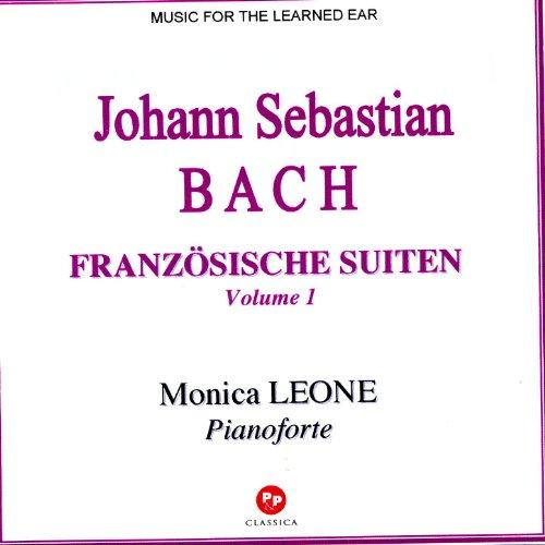 Johann Sebastian Bach: Französische Suiten Vol.1
