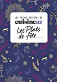 Les fiches Cuisine AZ - Recettes de fête: Fêtes...