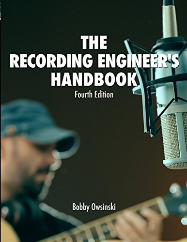 The Recording Engineer's Handbook 4th Edition por Bobby Owsinski