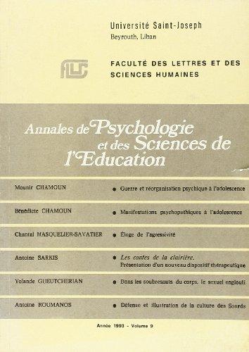 Annales de psychologie et des Sciences de l'Education de l'Université Saint-Joseph. Volume 9