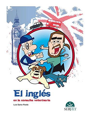 Inglés en la consulta veterinaria - Libros de veterinaria - Editorial Servet por Aa.Vv.