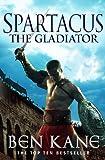 Spartacus: The Gladiator: (Spartacus 1)