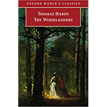 The Woodlanders (Oxford World's Classics)