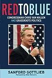 Red to Blue: Congressman Chris Van Hollen and Grassroots Politics