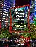 Mattel Disney Pixar Cars Diecast Collectors: Complete Year by Year 2006-2016 Visual Checklist