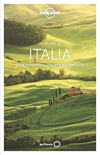 Lo mejor de Italia (Lonely Planet Spanish Guides)