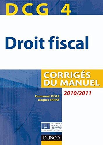 DCG 4 - Droit fiscal 2010/2011 - 4e éd....