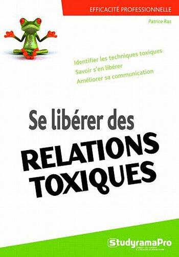 Se libérer des relations toxiques