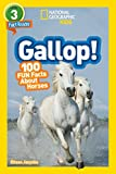 Gallop!: 100 Fun Facts About Horses