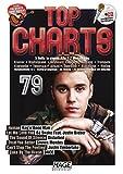 Top Charts 79 mit CD: Die aktuellsten Hits der erfolgreichsten Stars und das Beste aus den Charts!