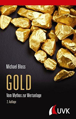 Gold: Vom Mythos zur Wertanlage