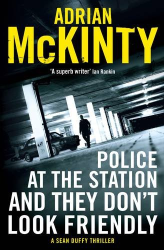 police-at-the-station-and-they-dont-look-friendly-a-sean-duffy-thriller-sean-duffy-6