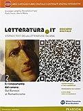 Letteratura IT. Per le Scuole superiori. Con e-book. Con espansione online: 2