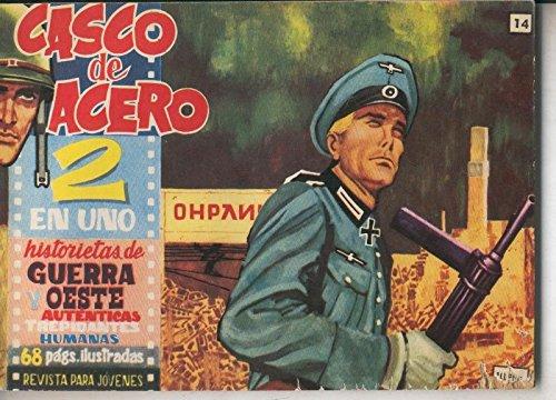 Casco de Acero 2 en uno numero 14: Titanes de acero, La ley de las armas, El sheriff de Gunsigh, El emperador de las grandes llanuras