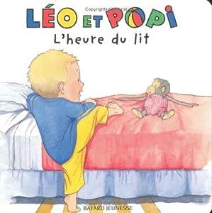 """Afficher """"Léo et Popi n° 1 L' heure du lit"""""""