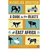 [AGUIDE TO THE BEASTS OF EAST AFRICA BY DRAYSON, NICHOLAS]PAPERBACK