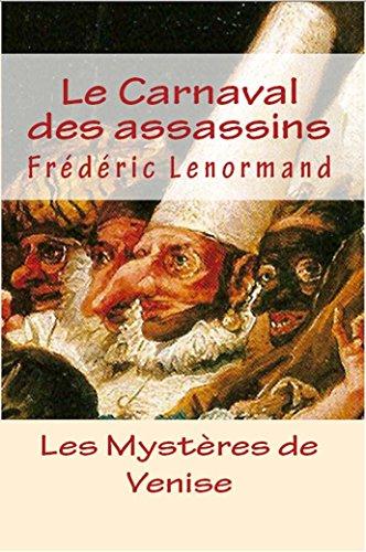 Le Carnaval des assassins (Les Mystères de Venise t. 6) par Frédéric Lenormand