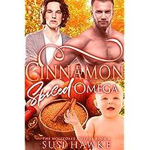 Cinnamon Spiced Omega: An M/M Omegaverse Mpreg Romance (The Hollydale Omegas Book 2) (English Edition)
