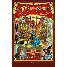 La Terra delle Storie III - L'avvertimento dei Grimm