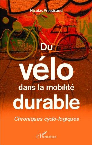 Du vélo dans la mobilité durable: Chro...