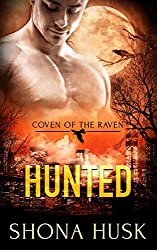 Hunted: witch paranormal romance (Coven of the Raven Book 2)