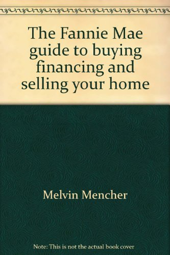 the-fannie-mae-guide-to-buying-financing-and-selling-your-home