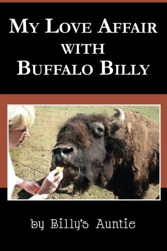 My Love Affair With Buffalo Billy