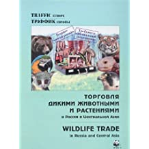 Wildlife Trade in Russia and Central Asia