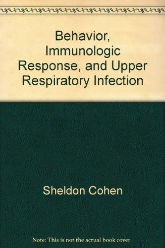Behavior, Immunologic Response, and Upper Respiratory Infection