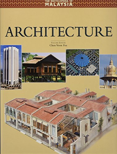 Architecture (The Encyclopedia of Malaysia, Band 5)