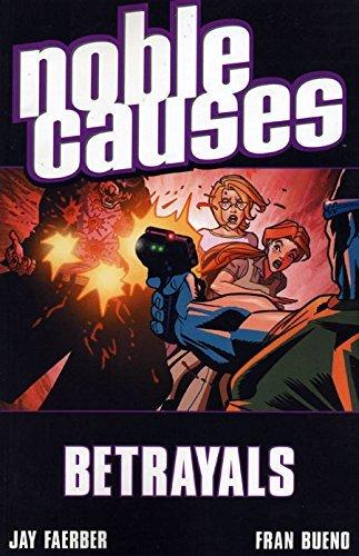 Noble Causes Volume 5: Betrayals: Betrayals v. 5 by Fran Bueno (Artist), Gabe Bridwell (Artist), Valentine De Landro (Artist), (16-Feb-2006) Paperback