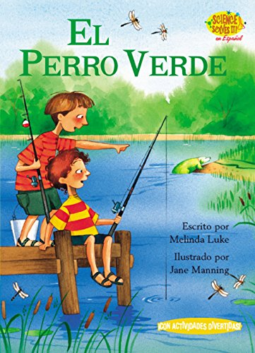 El Perro Verde (the Green Dog) (Science Solves It! En Espanol) por Melinda Luke